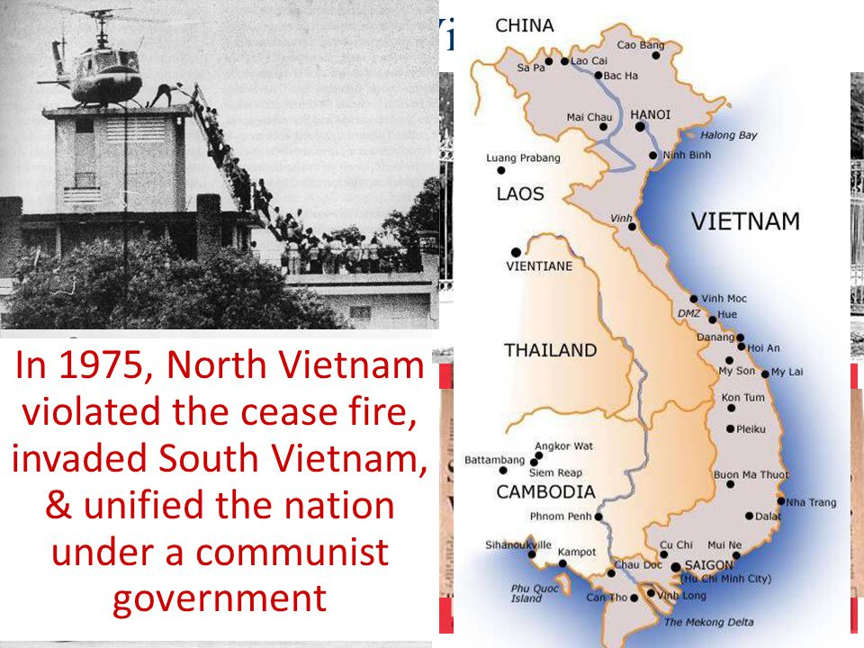 Ending the Vietnam War In 1973, the U.S. & North Vietnam agreed to a cease fire & the U.S. withdrew troops from Vietnam In 1975, North Vietnam violate
