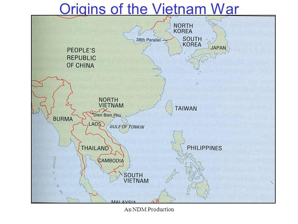 An NDM Production Origins of the Vietnam War
