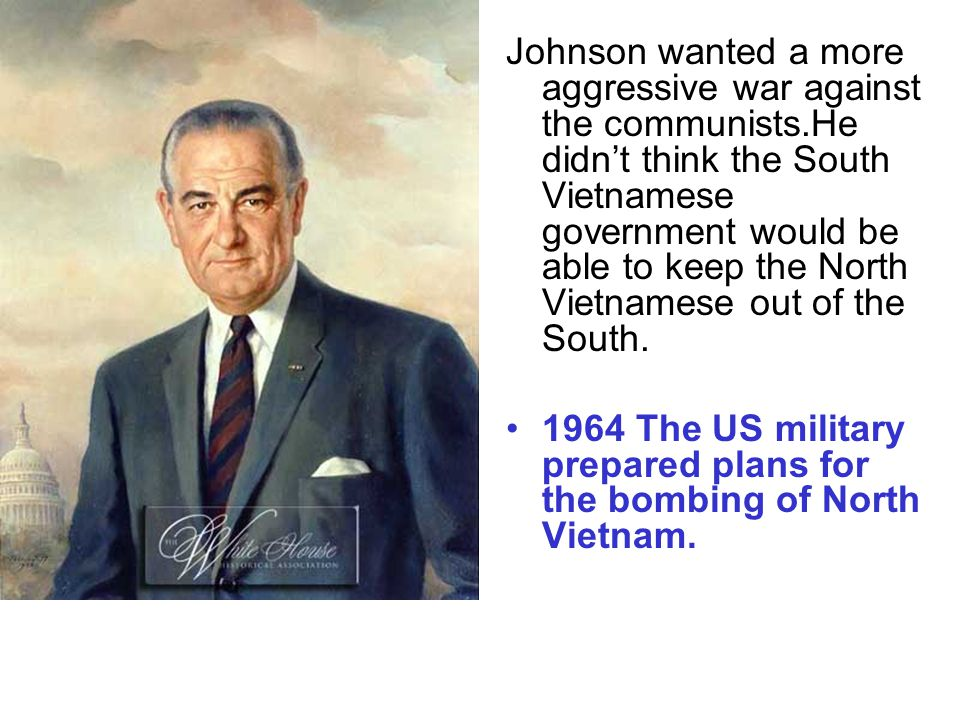 Escalation Until 1964 US help to South Vietnam was on a 'no combat' basis.
