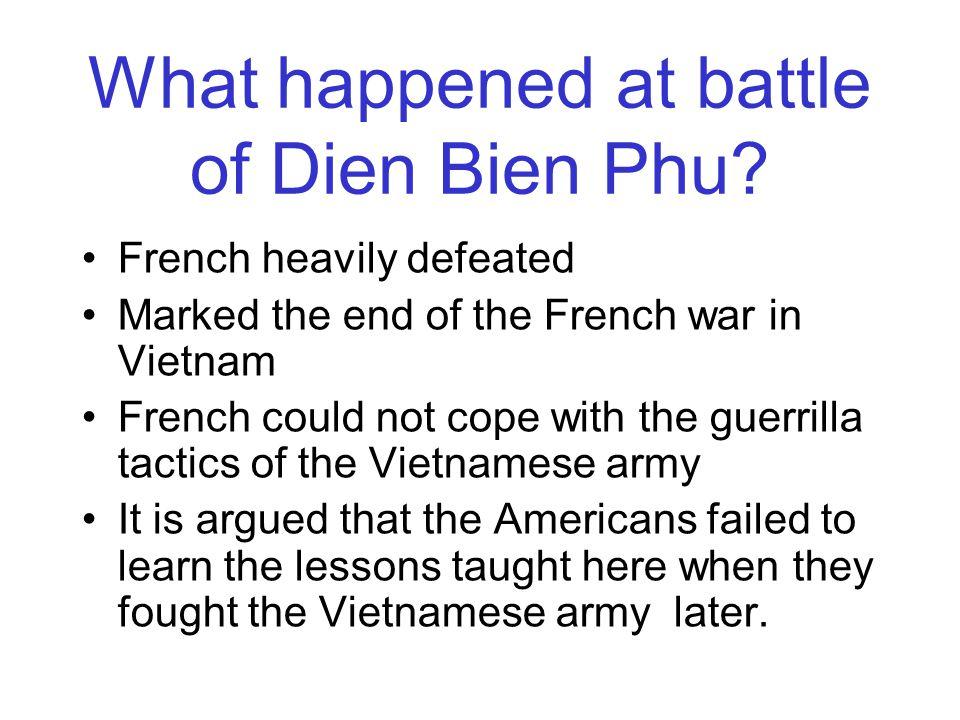 What happened at battle of Dien Bien Phu.