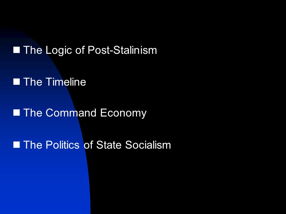 Basic methods of social control* authority (the power of command) exchange (the power of deal) persuasion (the power of idea) moral codes (the power of belief) Each political-economic system relies on a specific combination of these methods Under state socialism, the power of command dwarfed all other methods  The command economy and one-party rule reinforced each other  Extreme centralization of economic and political power  Fear of exchange – the specter of capitalist restoration  Inefficiency and social discontent * See Charles Lindblom, Politics and Markets, Basic Books, 1976