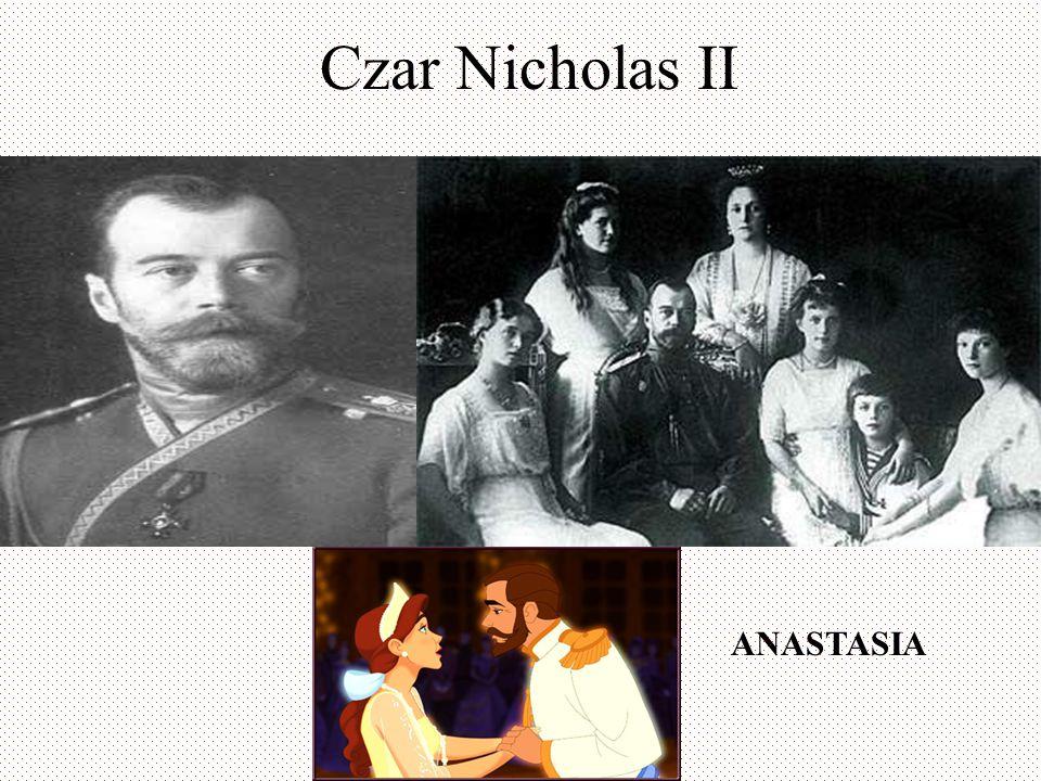 Czar Nicholas II ANASTASIA