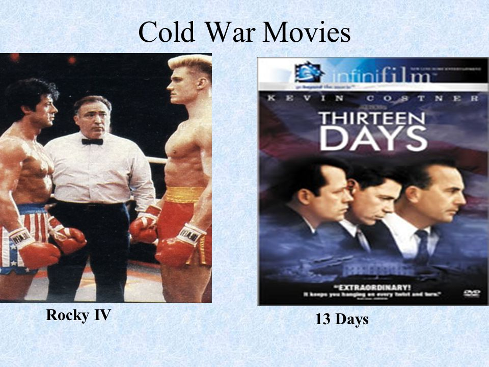 Cold War Movies Rocky IV 13 Days