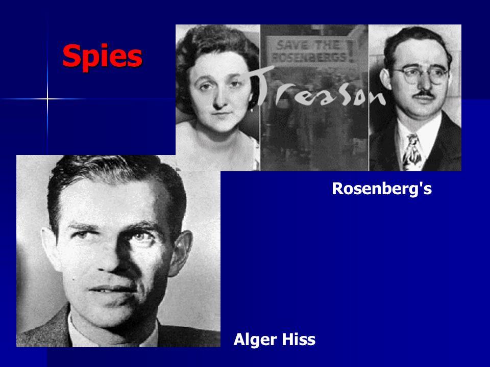 Spies Rosenberg s Alger Hiss
