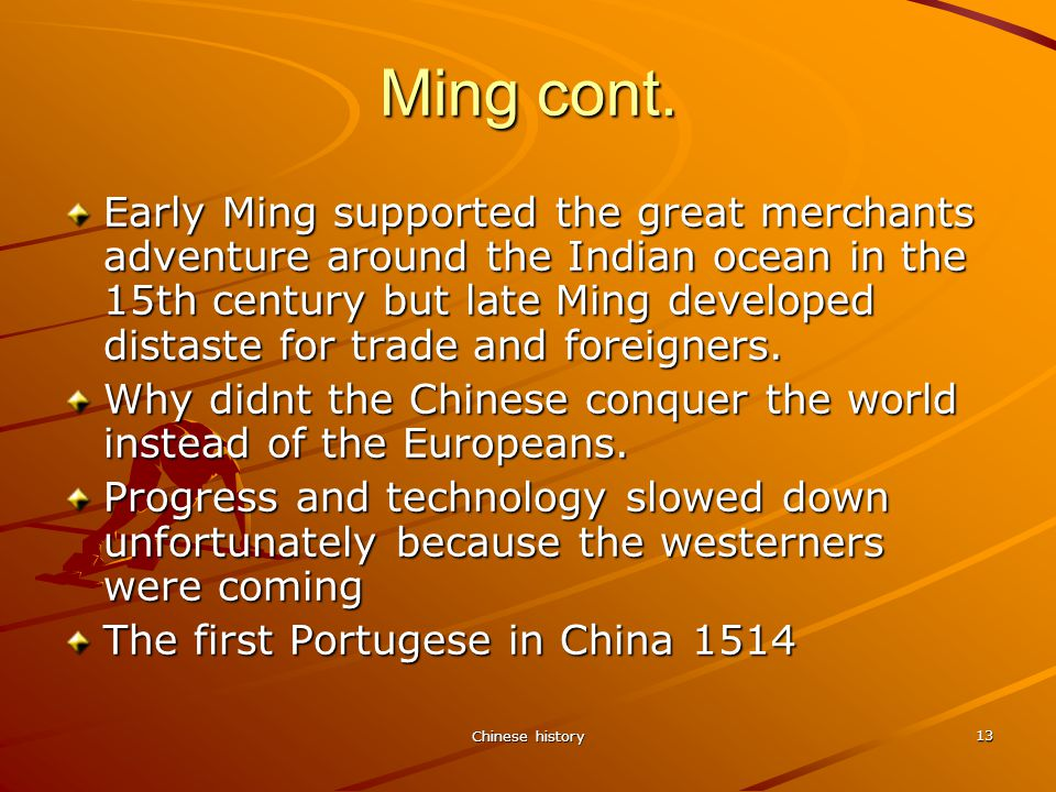 Chinese history 13 Ming cont.