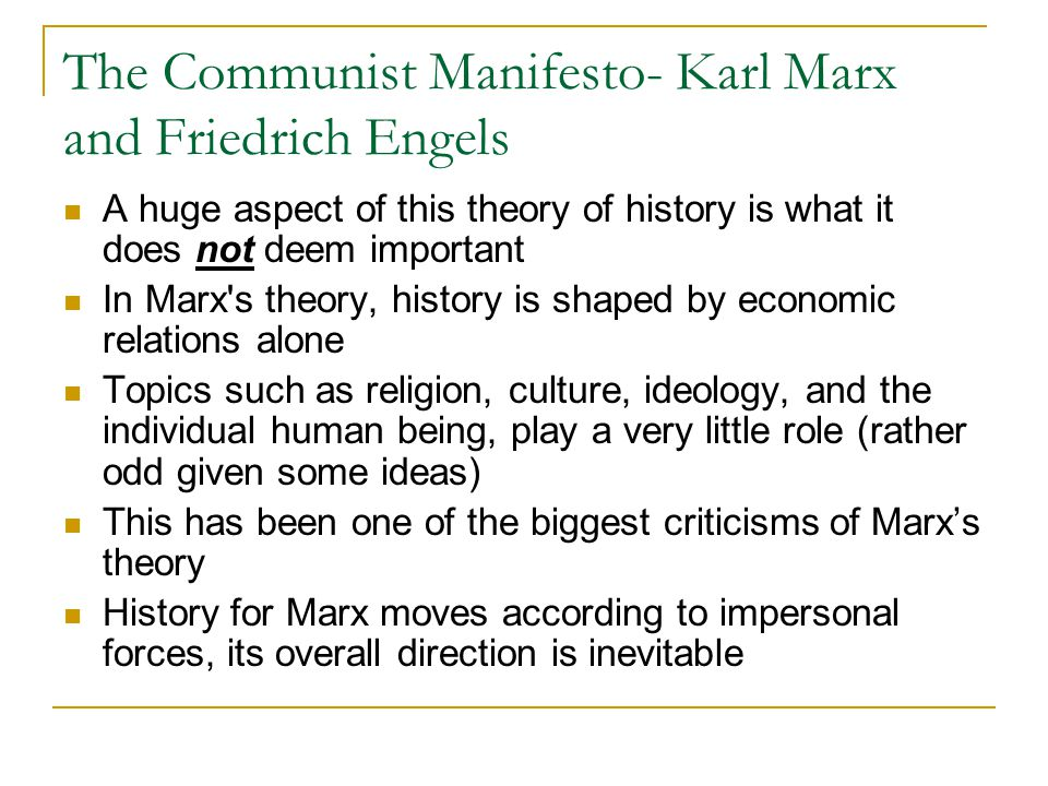 The Communist Manifesto- Karl Marx and Friedrich Engels Marx does not simply declare that workers shall one day unite He calls on workers to unite, promising them freedom and a better world free of class struggles How separable are the political and theoretical messages of the Communists.