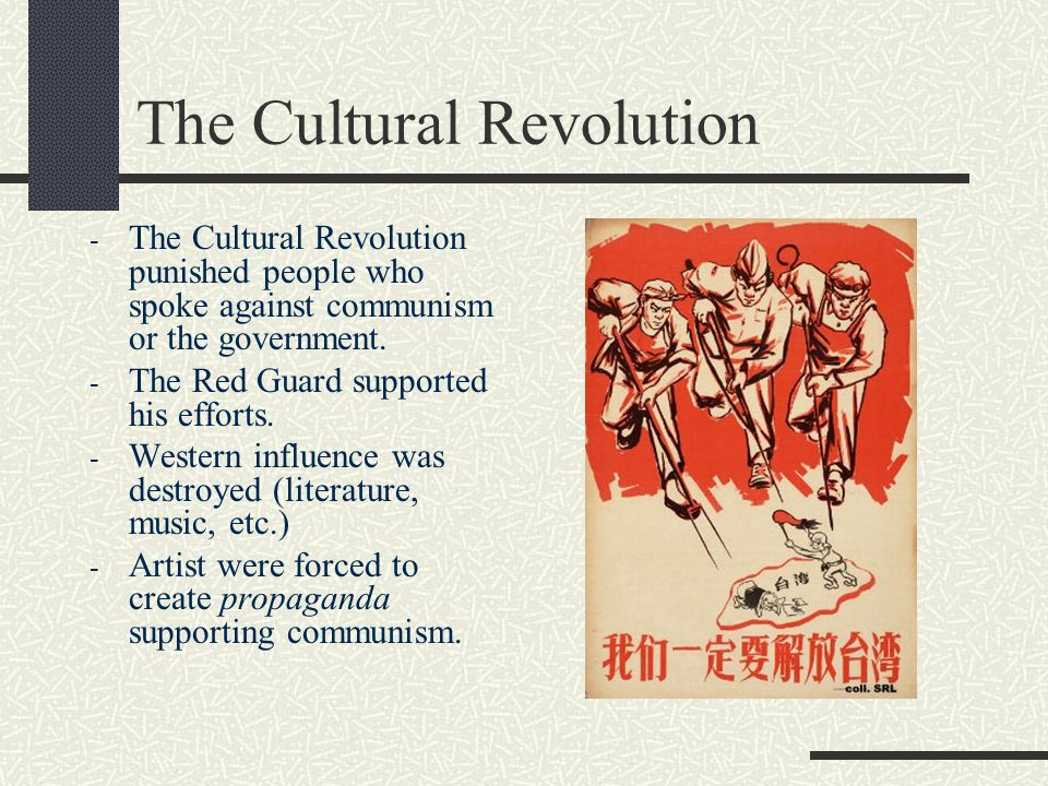 The Cultural Revolution - The Cultural Revolution punished people who spoke against communism or the government.