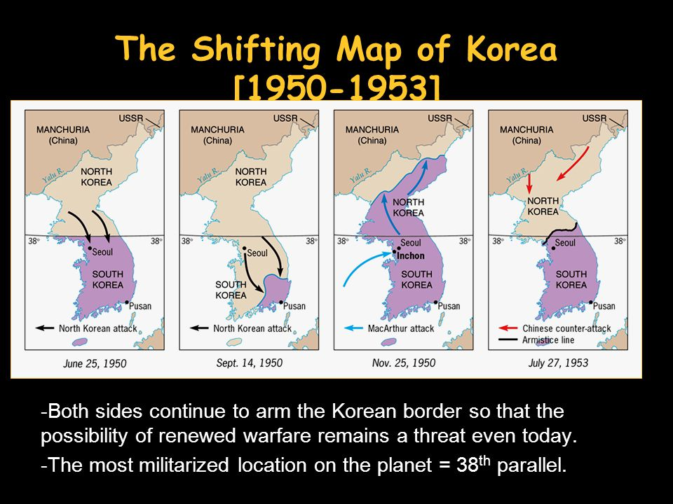 The Shifting Map of Korea [1950-1953] -Both sides continue to arm the Korean border so that the possibility of renewed warfare remains a threat even today.