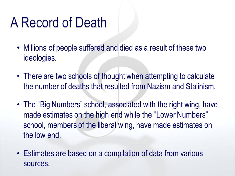 Millions of people suffered and died as a result of these two ideologies. There are two schools of thought when attempting to calculate the number of