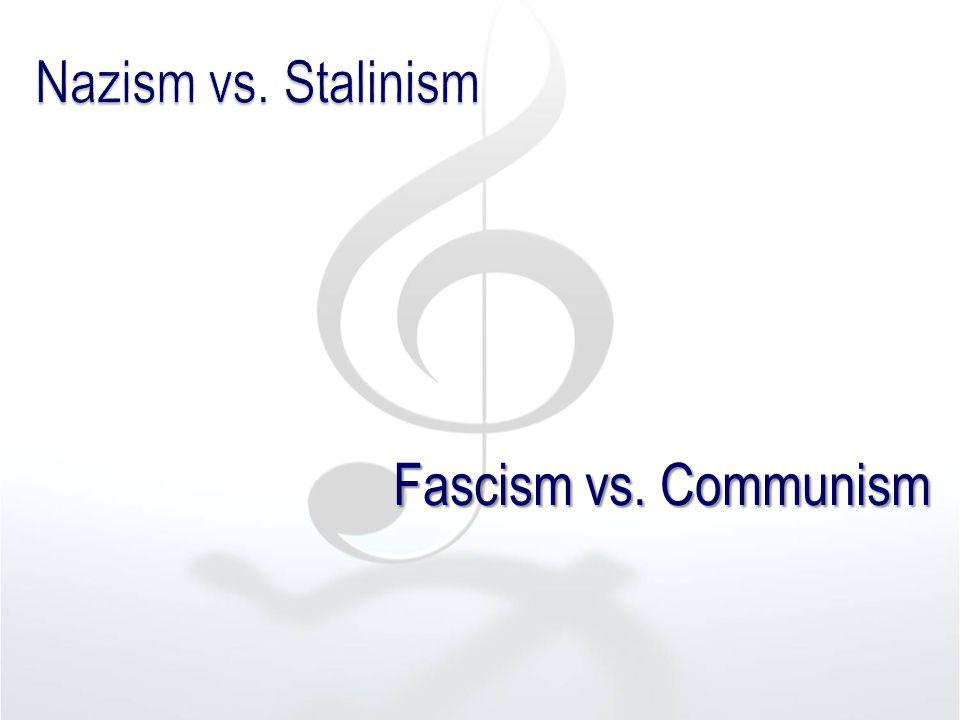Fascism vs. Communism