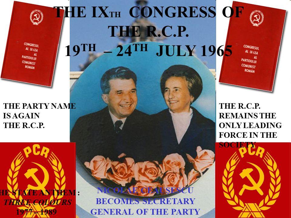 THE IX TH CONGRESS OF THE R.C.P.