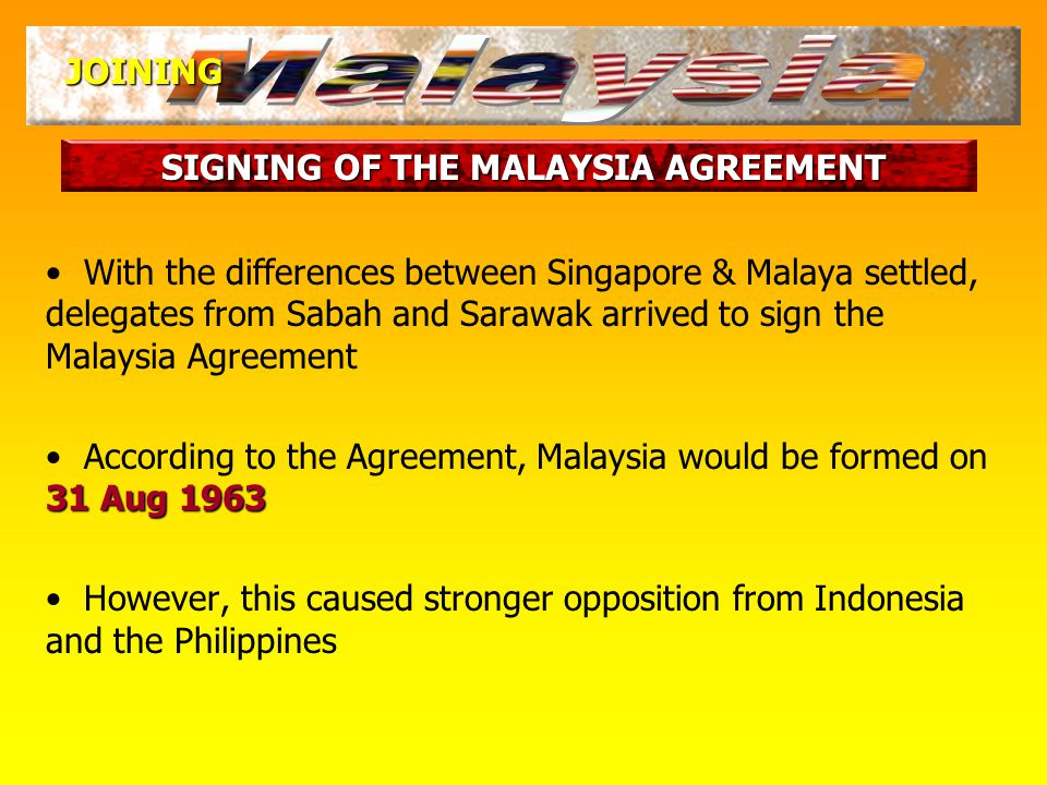 THE FORMATION OF MALAYSIA JOINING What sort of compromise was reached?