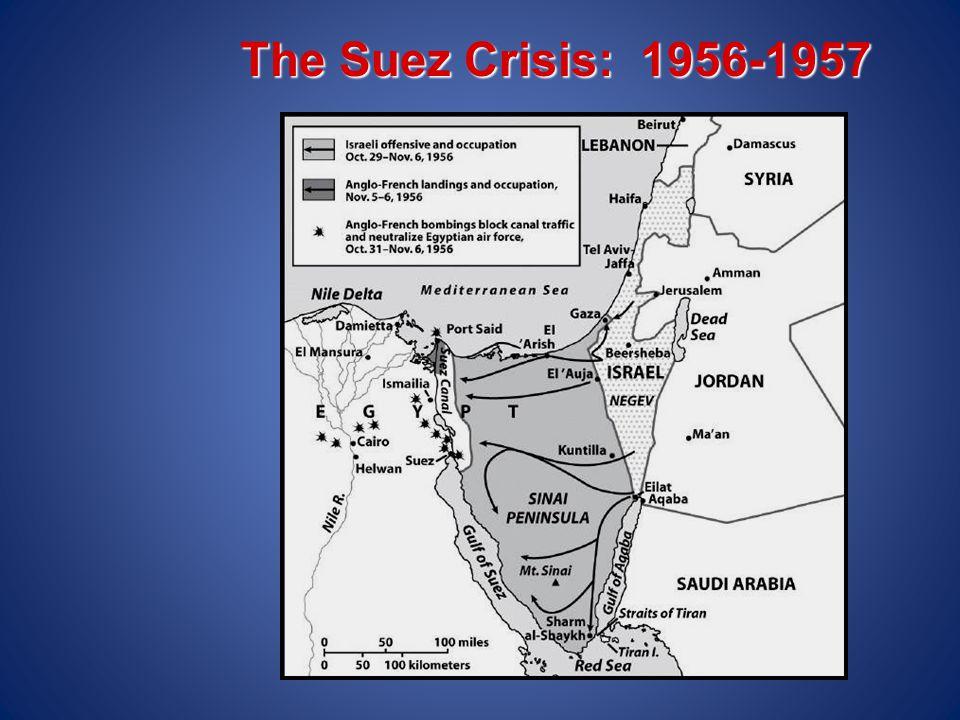 The Suez Crisis: 1956-1957