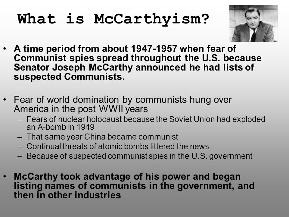 What is McCarthyism.
