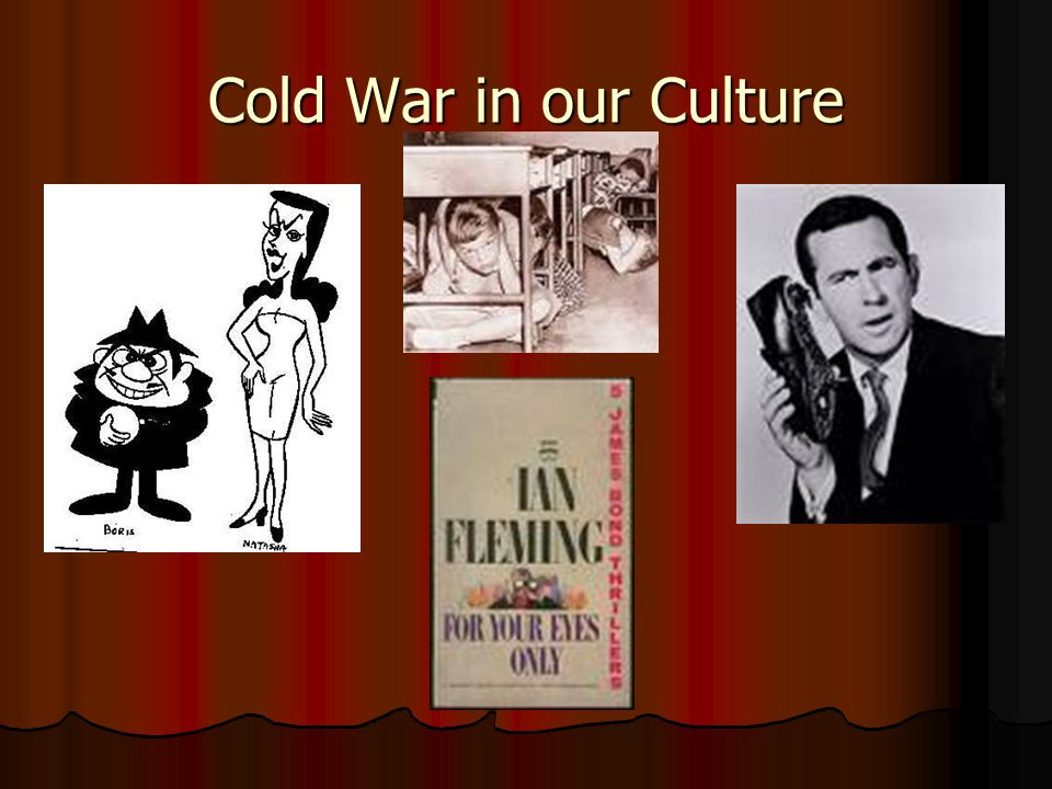 Cold War in our Culture
