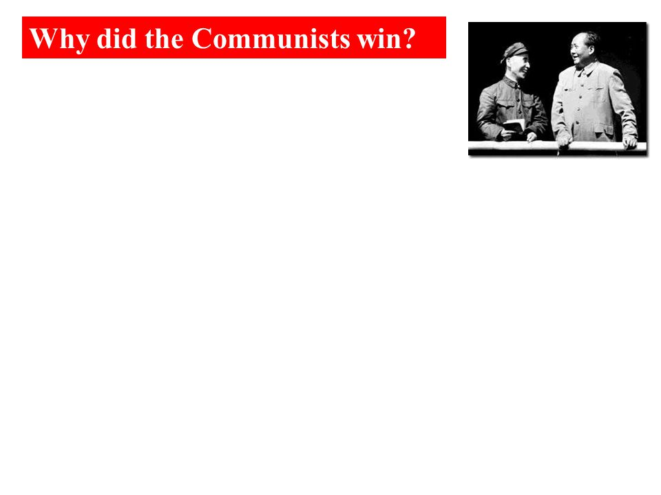 Why did the Communists win?