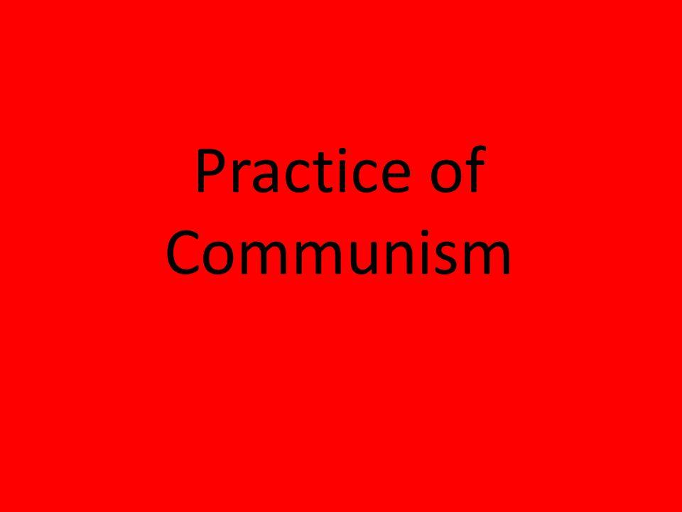 Practice of Communism