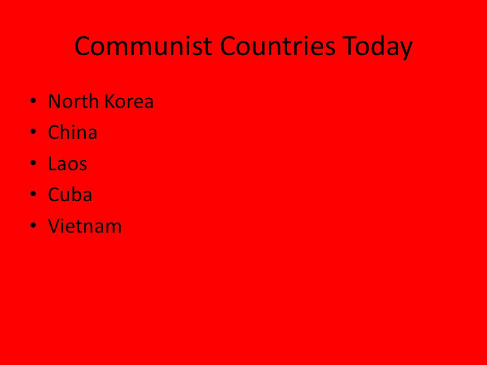 Communist Countries Today North Korea China Laos Cuba Vietnam