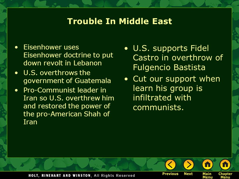 Trouble In Middle East Eisenhower uses Eisenhower doctrine to put down revolt in Lebanon U.S.