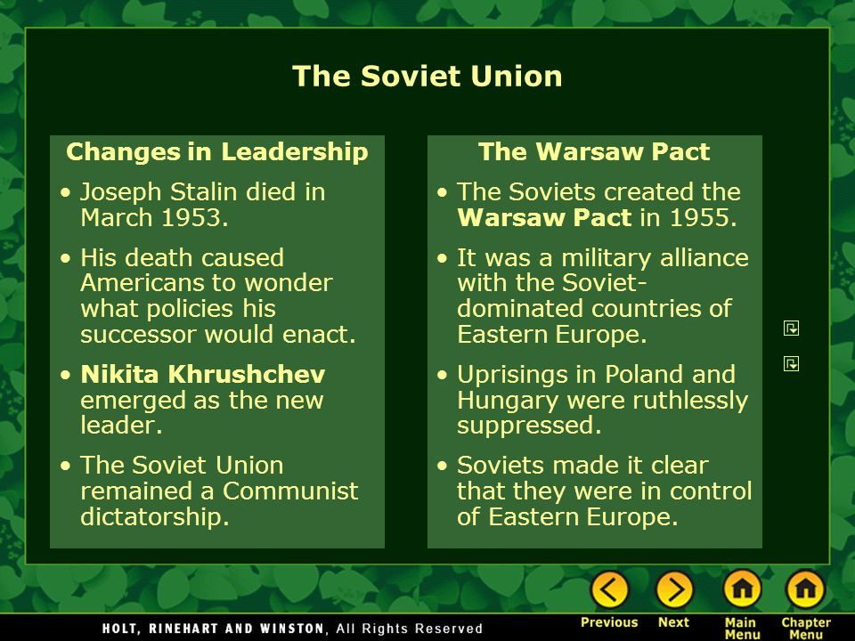 The Soviet Union Changes in Leadership Joseph Stalin died in March 1953.