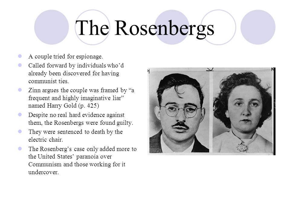 The Rosenbergs A couple tried for espionage.