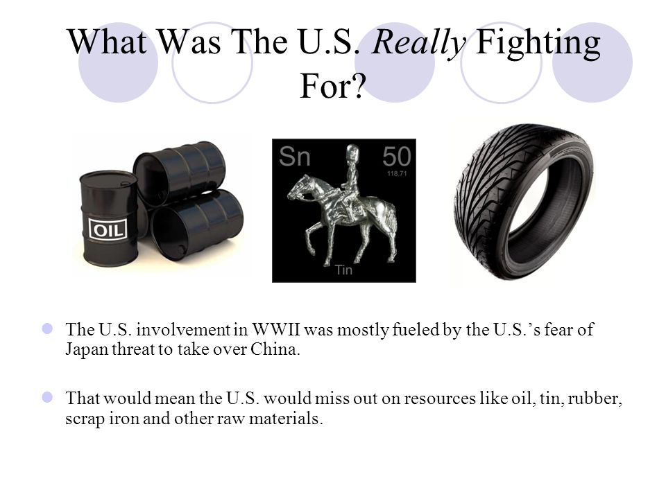 What Was The U.S. Really Fighting For. The U.S.