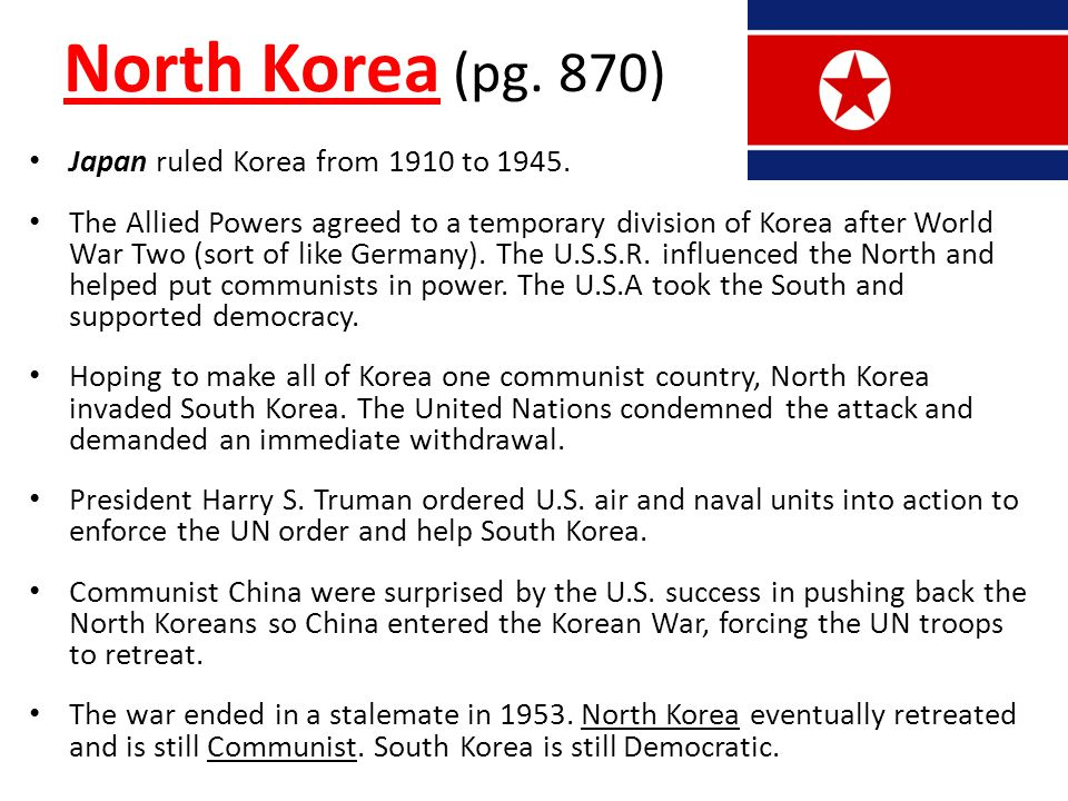 North Korea (pg. 870) Japan ruled Korea from 1910 to 1945.