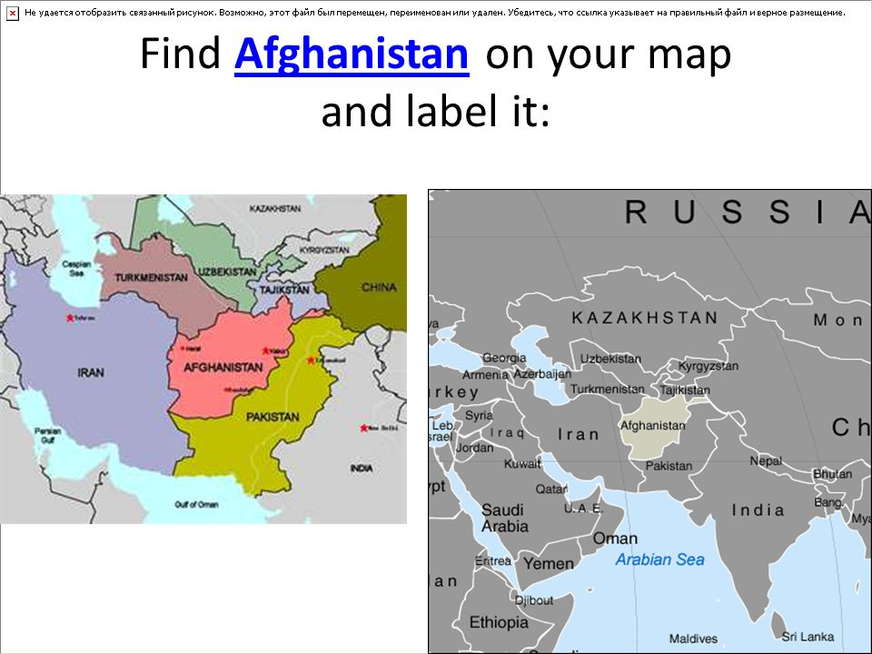 Find Afghanistan on your map and label it: