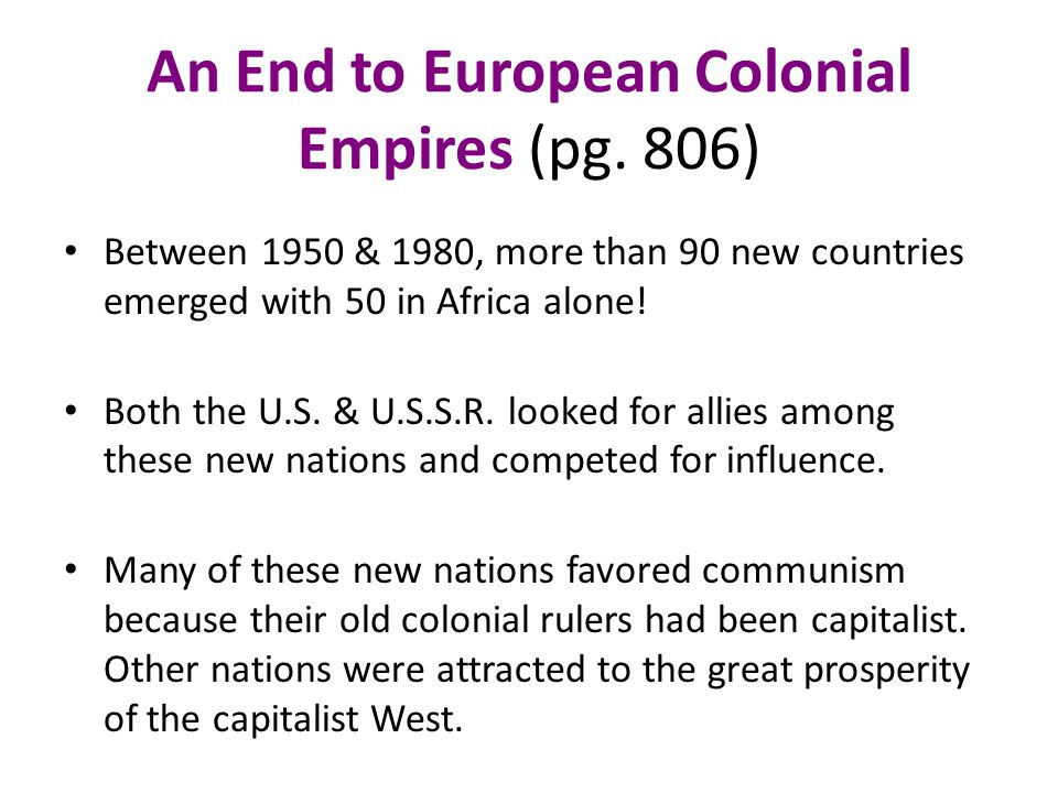 An End to European Colonial Empires (pg.