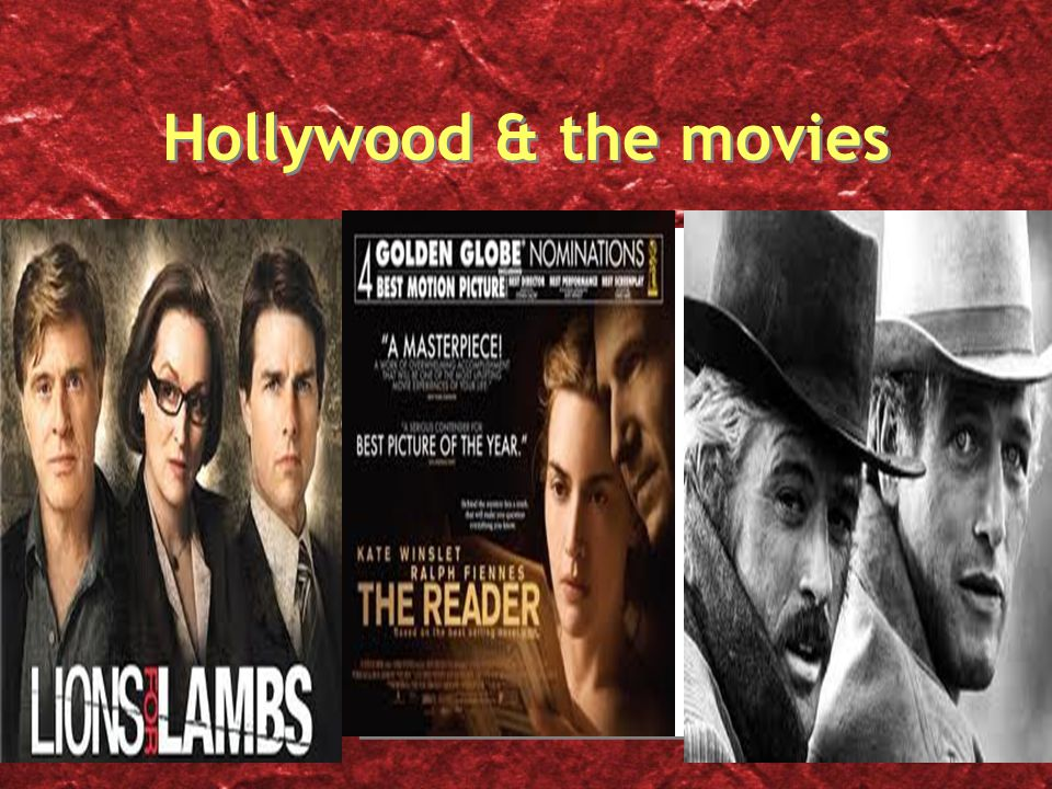 Hollywood & the movies