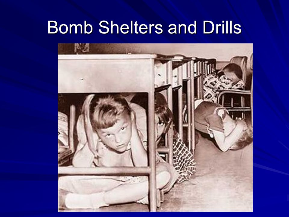 Bomb Shelters and Drills