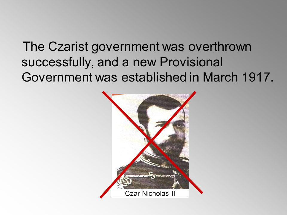 All these hardships resulted in……. 1917 February Revolution Because the Russian anger had risen to the peak…… Aim: To overthrow the Czar and the Roman