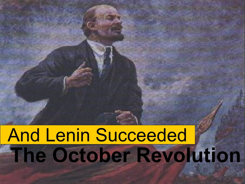 Gaining Popular Support for The October Revolution 1917 Since Lenin clearly saw the political mistakes made by the Provisional Government, he made promise to the Russian people Peace, Land, Bread in his famous April Theses in April 1917.
