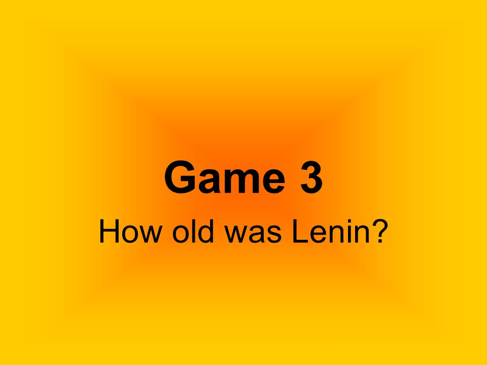 Who was Lenin? Answer: He was the first one from the right!