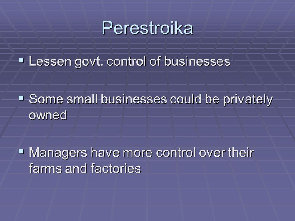 Perestroika  Lessen govt.