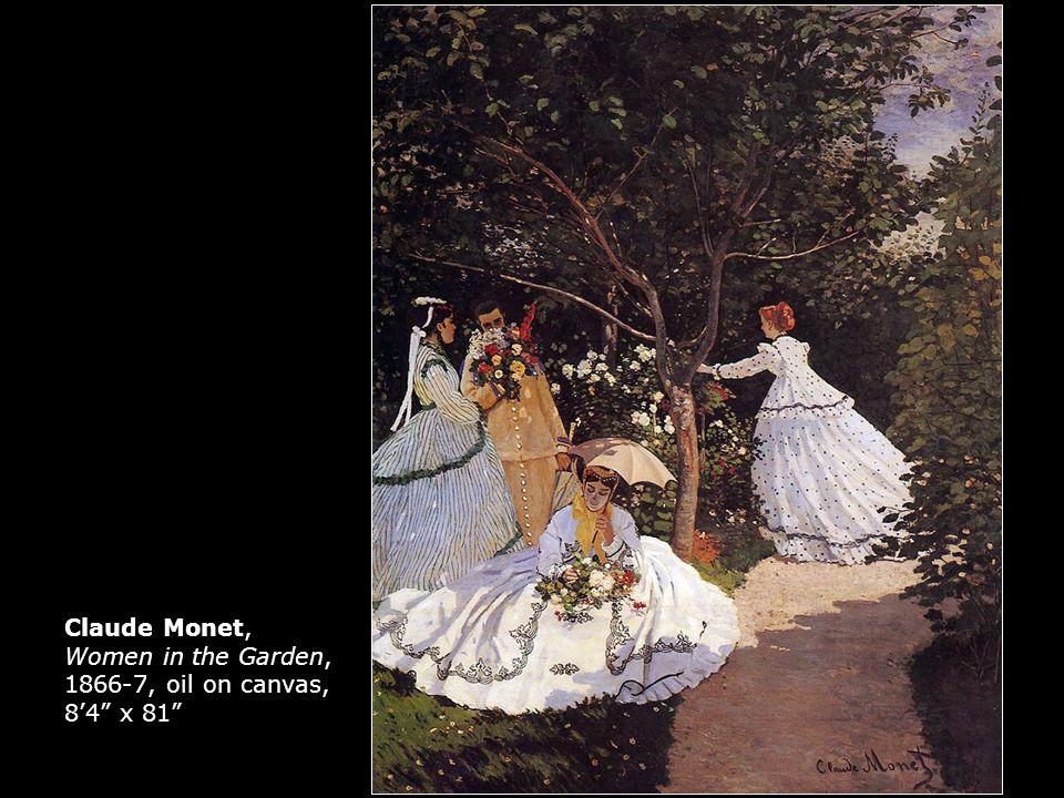 Claude Monet, Women in the Garden, 1866-7, oil on canvas, 8'4 x 81