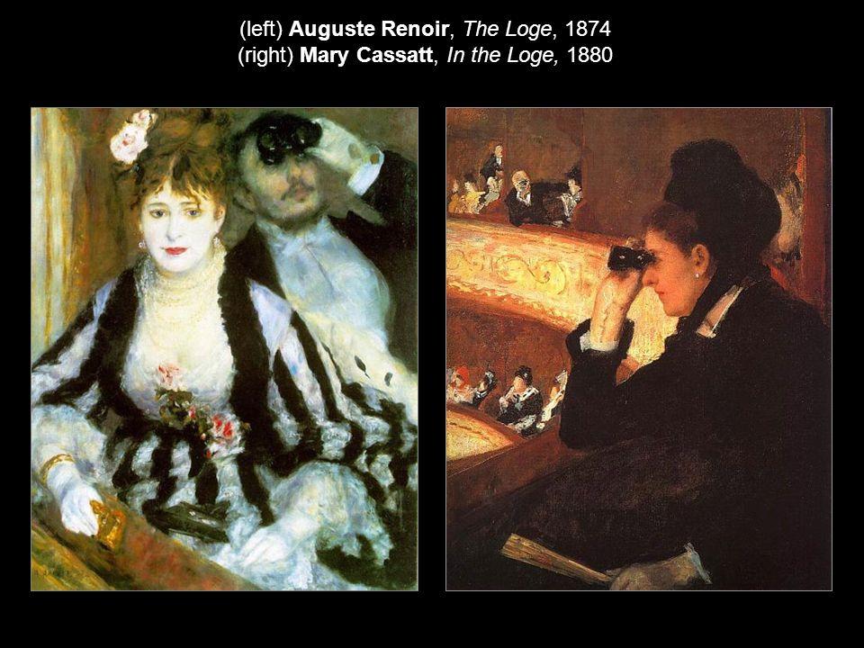 (left) Auguste Renoir, The Loge, 1874 (right) Mary Cassatt, In the Loge, 1880