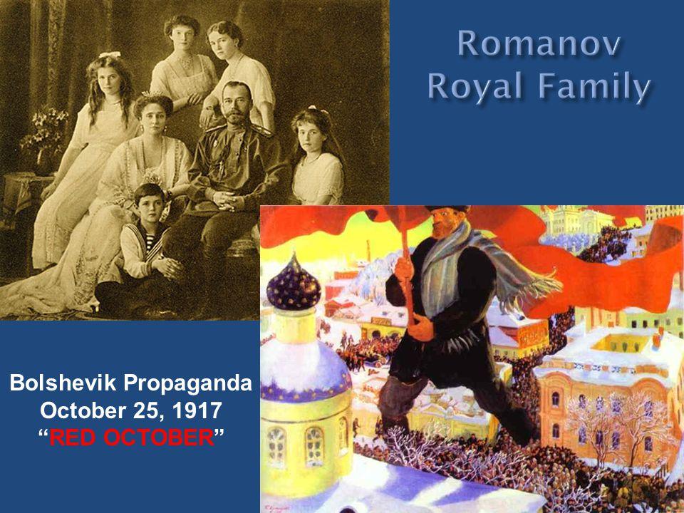 Bolshevik Propaganda October 25, 1917 RED OCTOBER