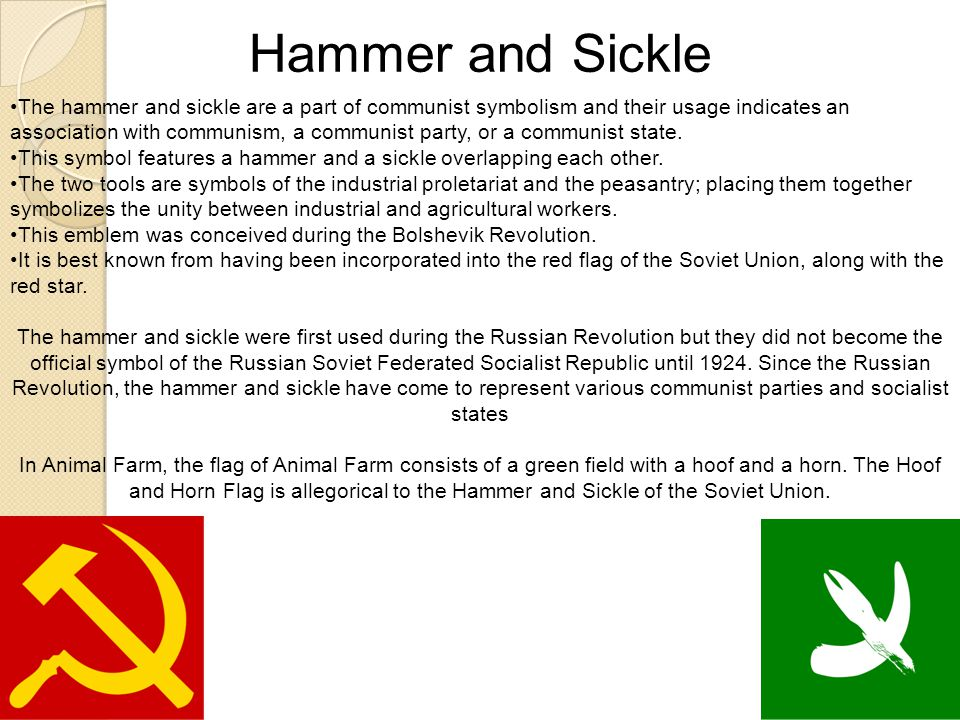 Hammer and Sickle The hammer and sickle are a part of communist symbolism and their usage indicates an association with communism, a communist party, or a communist state.