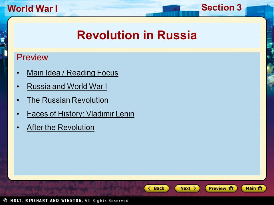 Section 3 World War I After the Revolution Lenin sought to end Russian involvement in World War I Sent Leon Trotsky to negotiate peace with Central Powers Russia's army virtually powerless Trotsky had to accept agreement harsh on Russia Russia gained peace, gave up large parts of empire