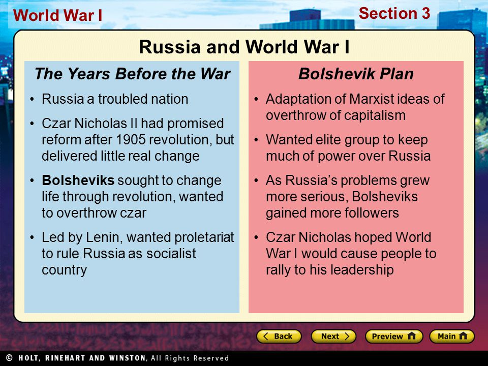 Section 3 World War I Adaptation of Marxist ideas of overthrow of capitalism Wanted elite group to keep much of power over Russia As Russia's problems