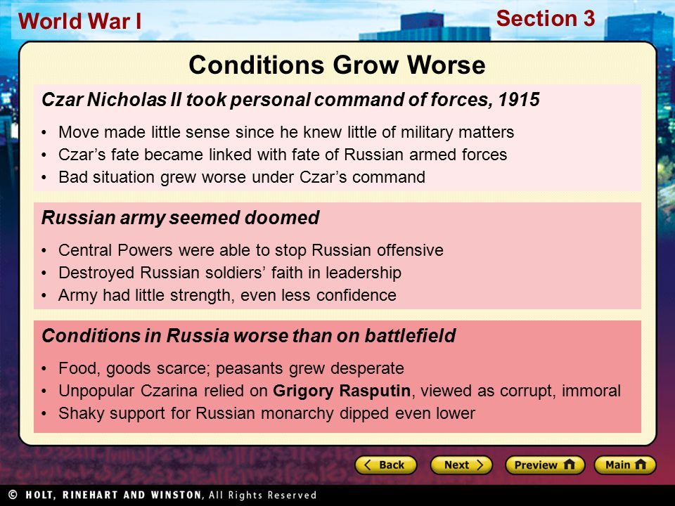 Section 3 World War I Czar Nicholas II took personal command of forces, 1915 Move made little sense since he knew little of military matters Czar's fa