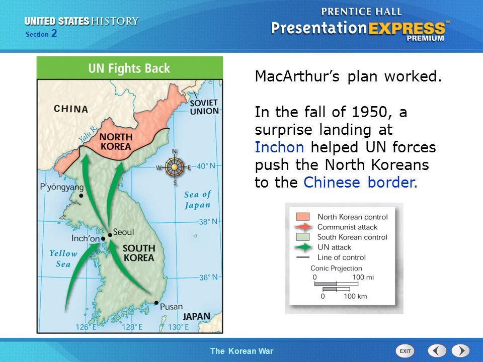 The Cold War BeginsThe Korean War Section 2 MacArthur's plan worked.