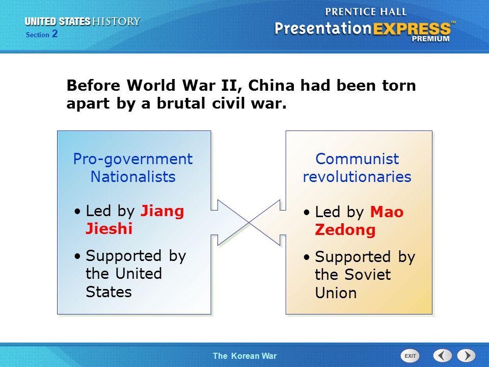 The Cold War BeginsThe Korean War Section 2 Despite U.S.