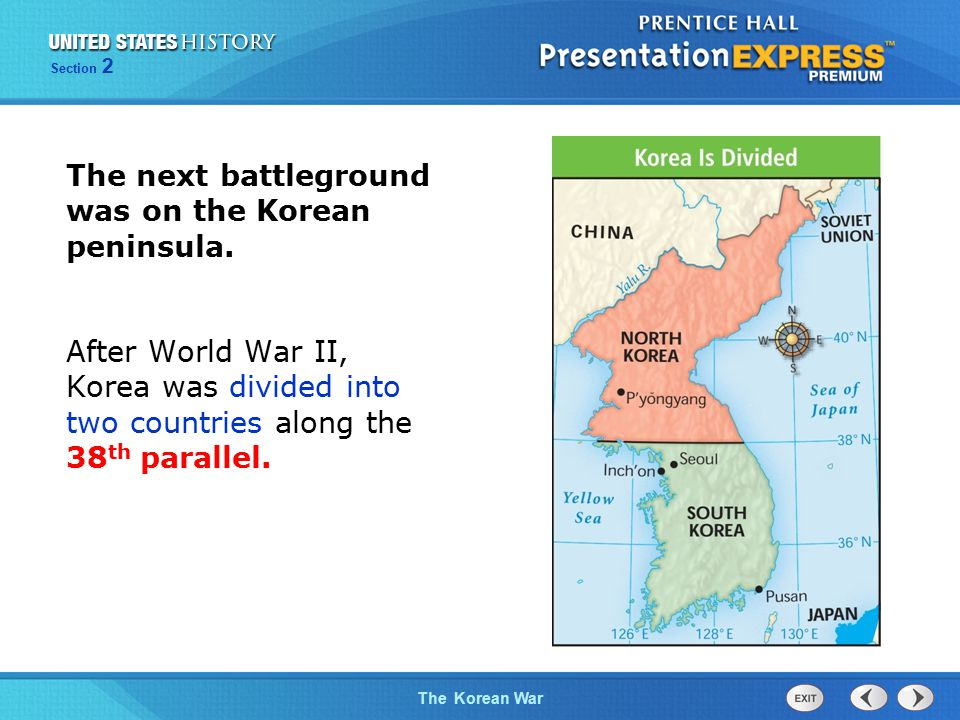 The Cold War BeginsThe Korean War Section 2 The Soviet Union supported North Korea and established a communist government there.