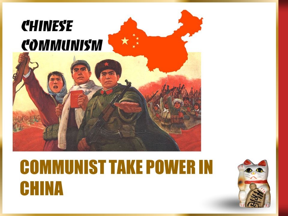Kuomintang Power  1911 – Sun Yixian (Chinese Nationalist Movement) overthrows last emperor (Pu Yi)
