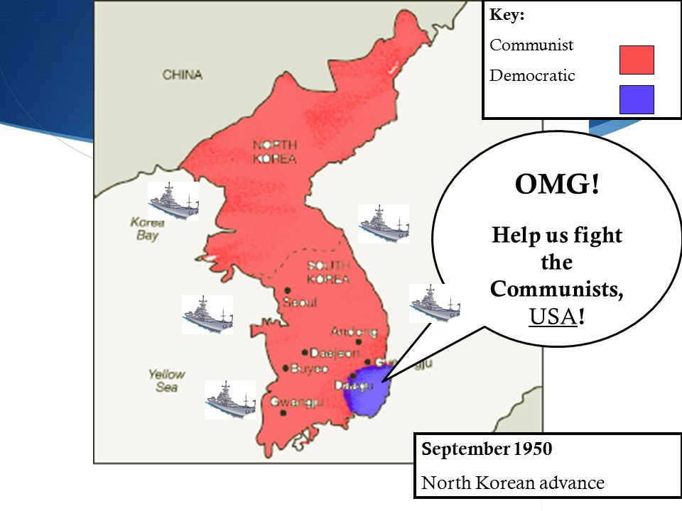September 1950 North Korean advance Key: Communist Democratic OMG.