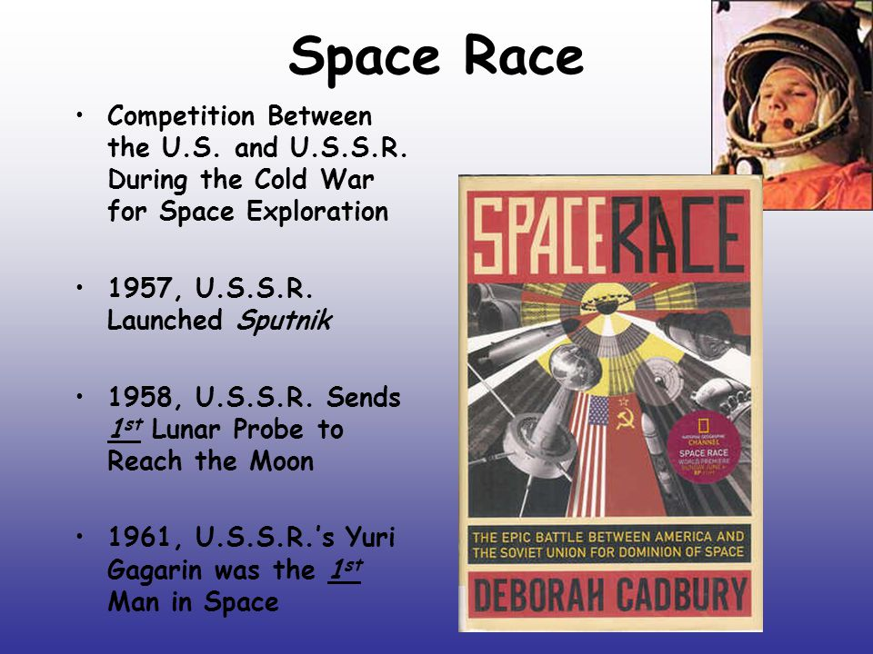Space Race Competition Between the U.S. and U.S.S.R.
