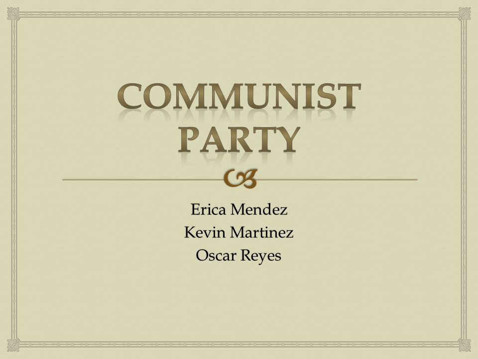   Motto: People and nature before profits  Contact Info: Communist Party USA  235 W.