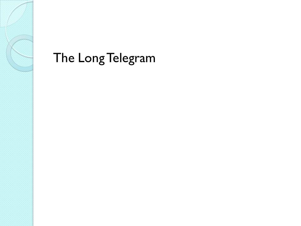 The Long Telegram
